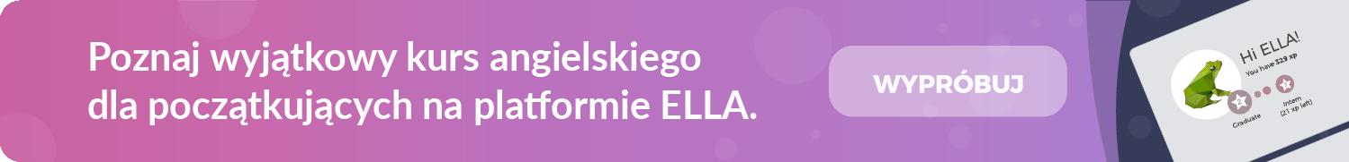 Poznaj wyjątkowy kurs angielskiego dla początkujących na platformie ELLA