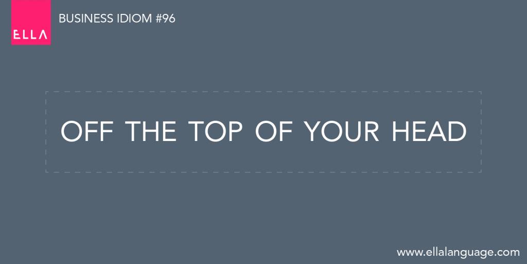 najpopularniejsze idiomy biznesowe